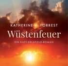 "Buchrezi: Katherine V. Forrest ""Wüstenfeuer"" – spannendes Kopfkino"