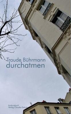 Traude Bührmann: Durchatmen