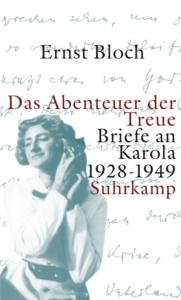 Buchcover: Das Abenteuer der Treue von Ernst Bloch