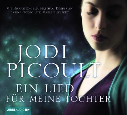 Hörenswert: Jodie Picoult: Ein Lied für meine Tochter