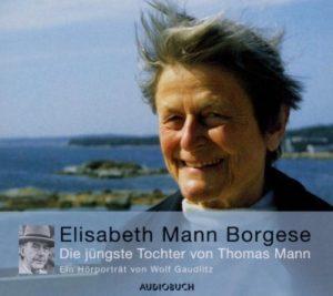 Hörbuchcover: Die jüngste Tochter von Thomas Mann
