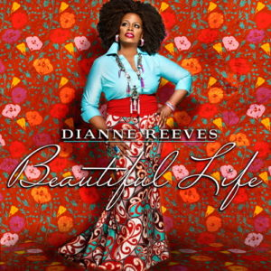 Dianne Reeves: Beautiful Life CD-Cover