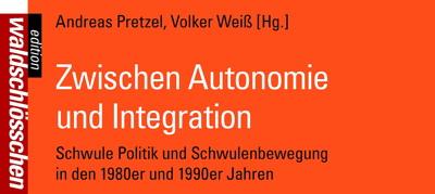 """Rezension: """"Zwischen Autonomie und Integration"""""""
