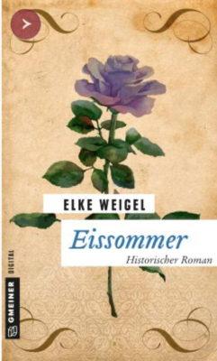 Buchrezi – Elke Weigel: Eissommer