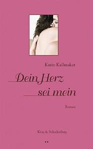 Cover: Dein Herz sei mein von Karin Kallmaker,