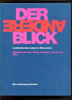 Buchklassiker: Der andere Blick – lesbische Geschichte in Österreich