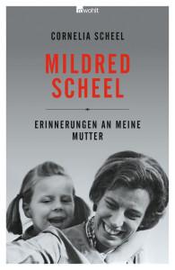 Cover Mildred Scheel lachend mit Tochter Cornelia auf dem Rücken