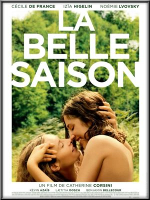 Im Kino: La Belle Saison – Eine Sommerliebe