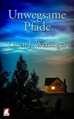Buchrezension: Unwegsame Pfade von Caren J. Werlinger
