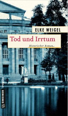 """Buchrezi: """"Tod und Irrtum"""" von Elke Weigel"""