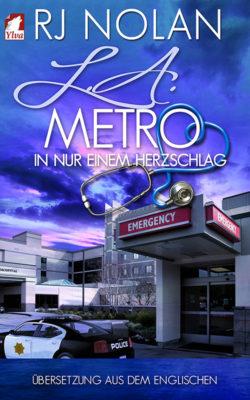 """Buchrezension: """"L. A. Metro – In nur einem Herzschlag"""""""