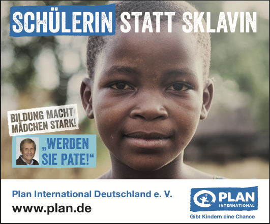 Anzeige Plan International: Schülerin statt Sklavin