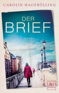 """Cover """"Der Brief"""" von Carolin Hagebölling, dtv premium"""
