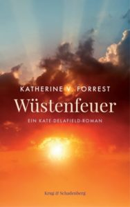 Titelbild Wüstenfeuer von Kathrine V. Forrest, © Verlag Krug&Schadenberg