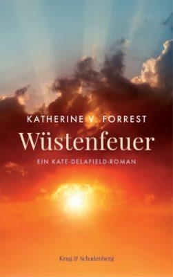 """Buchrezi: Katherine V. Forrest """"Wüstenfeuer"""" – spannendes Kopfkino"""