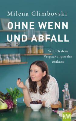 """Interview mit Milena Glimbovski """"Original Unverpackt"""" und Verlosung"""