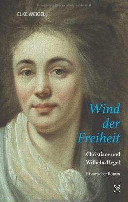 """Buchtipp: Elke Weigel – """"Wind der Freiheit"""""""